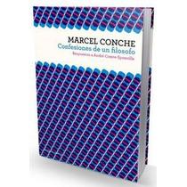 Libro Confesiones De Un Filósofo ~ Marcel Conche
