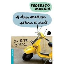 A Tres Metros Sobre El Cielo... Federico Moccia Hm4