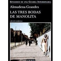 Ebook Las Tres Bodas De Manolita - Almudena Grandes Pdf Epub