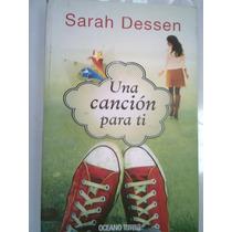 Una Cancion Para Ti Autora Sarah Dessen Libro