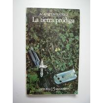 La Tierra Pródiga - Agustín Yáñez - 1984