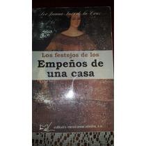 Los Festejos De Los Empeños De Una Casa, Sor Juana De La Vbf