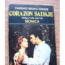 Un Único Ejemplar Corazón Salvaje-2a.parte Mónica-bravoadams