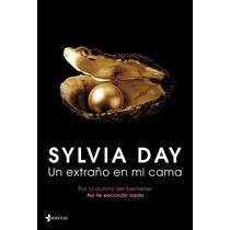 Ebook - Un Extraño En Mi Cama - Sylvia Day - Pdf Epub