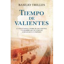 Ebook - Tiempo De Valientes - Basilio Trilles - Pdf Epub