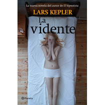 Ebook - La Vidente - Lars Kepler - Pdf Epub