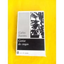 Cantar De Ciegos Carlos Puentes Primera Edicion