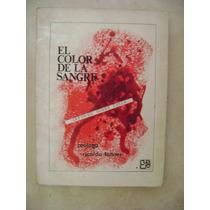 El Color De La Sangre. Informe Chile. Fenner. $90.