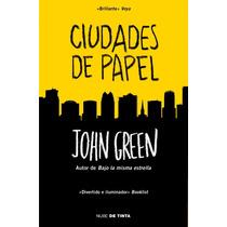 Ebook - Ciudades De Papel - John Green - Pdf Epub