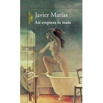 Ebook - Así Empieza Lo Malo - Javier Marías Pdf Epub