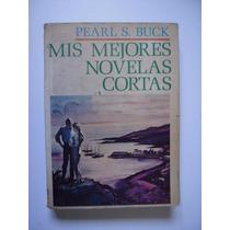 Mis Mejores Novelas Cortas - Pearl S. Buck 1973