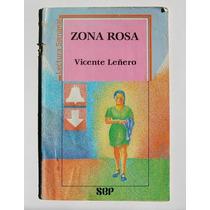 Vicente Leñero Zona Rosa Libro Revista Ilustrado 1988