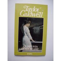 La Difunta Clara Beame - Taylor Caldwell - 1989