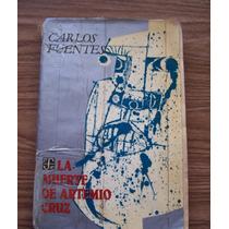 La Muerte De Artemio Cruz-1985-aut-carlos Fuentes-ed-f.c.e.