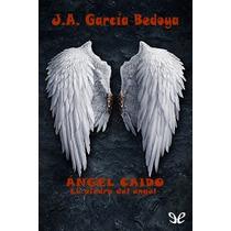 La Piedra Del Ángel J. A. García Bedoya Libro Digital