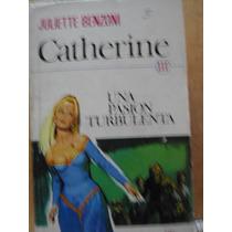 Catherine Iii Una Pasión Turbulenta