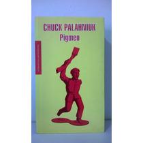 Pigmeo Del Escritor Del Club De La Pelea Chuck Palahniuk