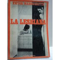 La Lesbiana. Víctor Margueritte. Minerva.