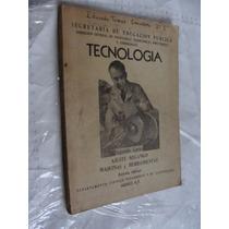 Libro Tecnologia Ajuste Mecanico Maquinas Y Herramientas Seg