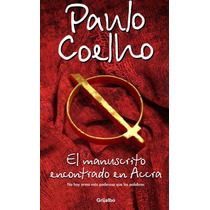 El Manuscrito Encontrado En El Accra ... Paulo Coelho