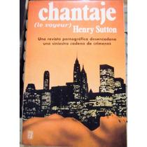 Chantaje (voyeur) Henry Sutton