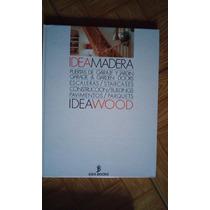 Enciclopedia Idea Madera Idea Wood