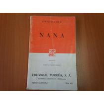 Naná - Emilio Zola - Editorial Porrúa
