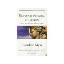 Libro El Poder Invisible En Accion *cj
