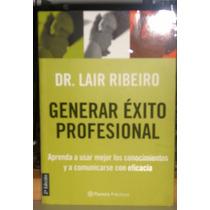 Libro Generar Éxito Profesional