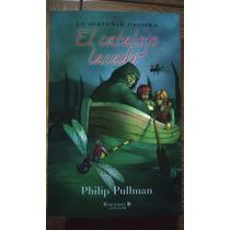 Coleccion Phillip Pulman El Precio Es Por Libro