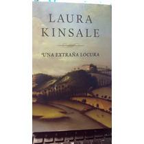 Una Extraña Locura, Laura Kinsale, Usad Y Original