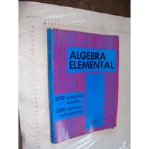 Libro Algebra Elemental , Serie Schaum , 297 Paginas , Año 1