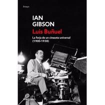 Libro Luis Buñuel Autor: Ian Gibson