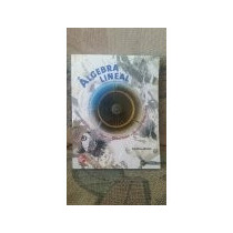Libros De Algebra Lineal Y Fisica Universitaria