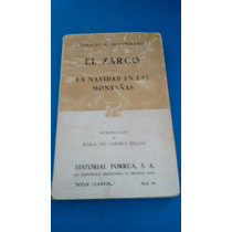 El Zarco, La Navidad En Las Montañas - Ignacio M. Altamirano
