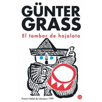 Ebook - El Tambor De Hojalata - Gunter Grass - Pdf Epub
