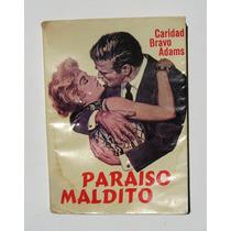 Caridad Bravo Adams Paraiso Maldito Libro Mexicano 1963