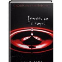 Anne Rice Entrevista Con El Vampiro Libro E-book.