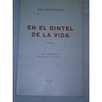Libro En El Dintel De La Vida De Sarh Trejo H. 1974