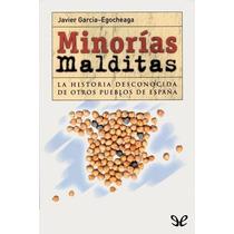 Minorías Malditas Javier García-egocheaga Ve Libro Digital