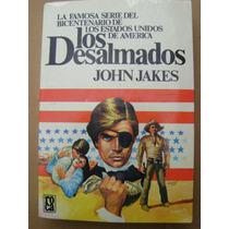 Los Desalmados. Famosa Serie Del Bicentenario De Los E U A