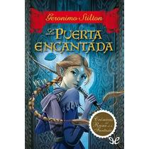 La Puerta Encantada Geronimo Stilton Libro Digital