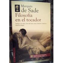 Marqués De Sade, Filosofía Del Tocador