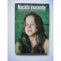 Nacida Inocente - El Drama De Los Reformatorios Juveniles