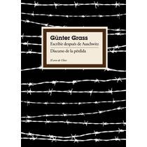 Ebook - Escribir Después De Auschwitz Gunter Grass Pdf Epub