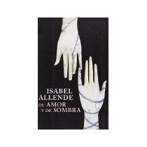 Libro De Amor Y De Sombras