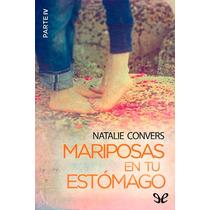Mariposas En Tu Estómago (parte Iv) Natalie Libro Digital