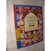 Libro Cuentos De Madres E Hijas , Libros Del Rincon , Año 20