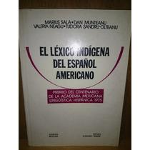 Sala El Lexico Indigena Del Español Americano