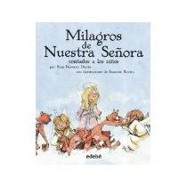 Libro Milagros De Nuestra Señora Contados A Los Niños
